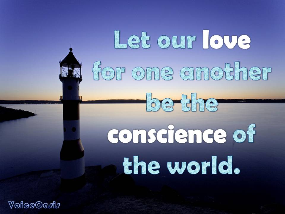 Love and conscience quote - VoiceOasis